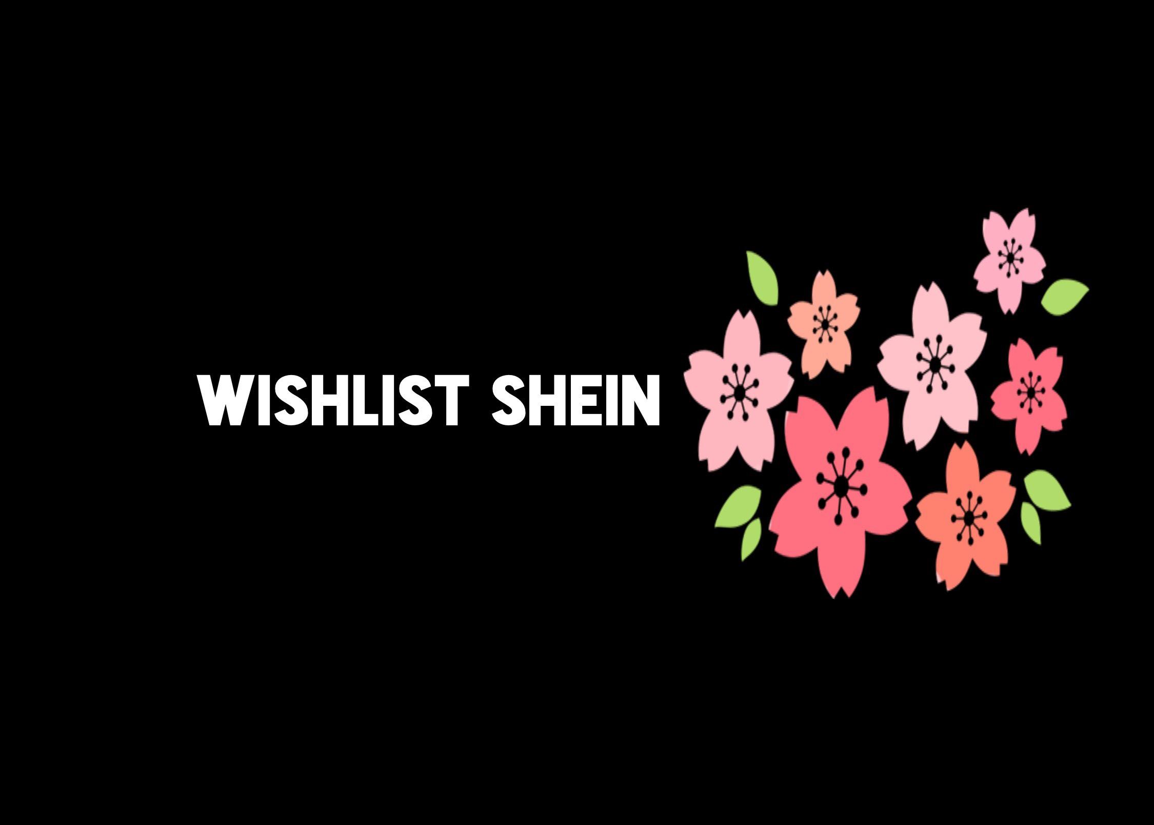 wishlist Shein